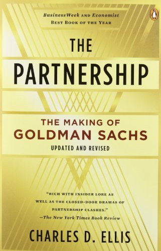 the-partnership-the-making-of-goldman-sachs-by-charles-d-ellis-2009-09-29