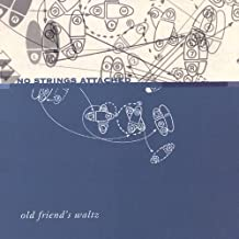 Old Friends Waltz by No Strings Attached (2004-08-24)