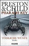 Pharaoh Key - Tödliche Wüste: Thriller (Ein Fall für Gideon Crew, Band 5)