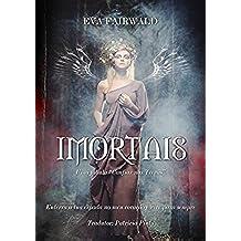 Imortais (Portuguese Edition)