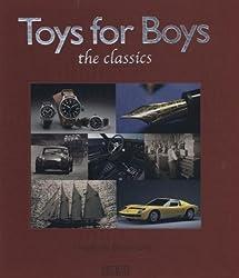 Toys for Boys: The Classics