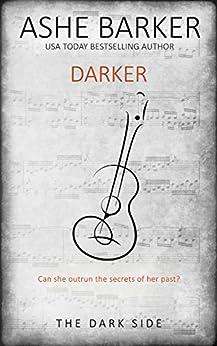 Darker (The Dark Side Book 2) by [Barker, Ashe]