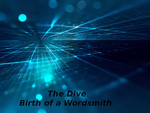 the-dive-birth-of-a-wordsmith-english-edition