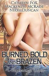 Burned, Bold and Brazen by Cathryn Fox (4-Jun-2013) Paperback