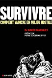 survivre comment vaincre en milieu hostile