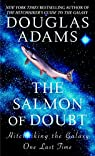 The Salmon of Doubt: Hitchhiking the Galaxy One Last Time par Adams