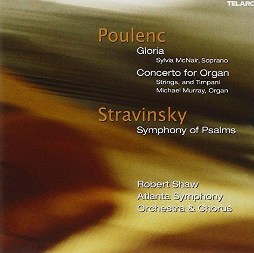 Gloria/Organ Concerto/Symphony of Psalms - Poulenc Organ Concerto