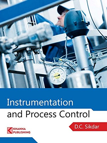 Instrumentation and Process Control por D. C. Sikdar