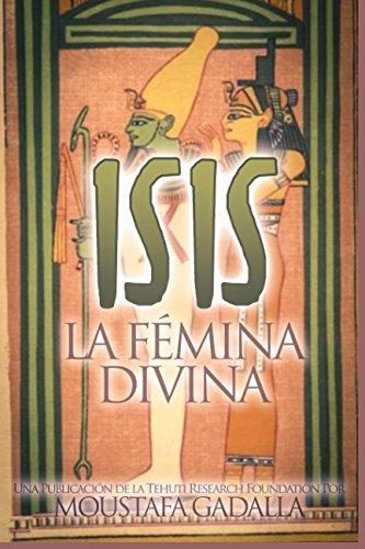 Isis : La Fémina Divina
