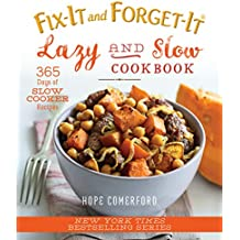 Fix-It and Forget-It Lazy and Slow Cookbook: 365 Days of Slow Cooker Recipes (English Edition)