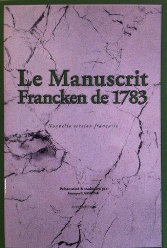 Le Manuscrit Francken de 1783 par Editions BUCEREP