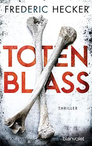 Buchseite und Rezensionen zu 'Totenblass: Thriller' von Frederic Hecker