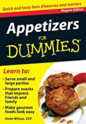 Appetizers for Dummies: Quick and Tasty Hors d'Oeuvres and Starters (Refrigerator Magnet Books for Dummies) by Dede Wilson CCP (2011-09-01)