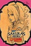 Naruto: Sakura's Story (Naruto Mixed)