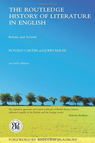 The Routledge History of Literature in English: Britain and Ireland por Ronald Carter