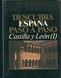 Descubra España paso a paso volumen 19: Castilla y Leon (I)