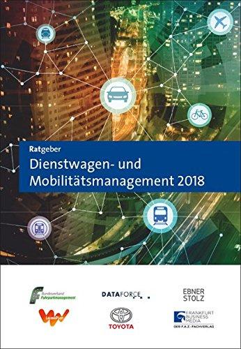 Ratgeber Dienstwagen- und Mobilitätsmanagement 2018
