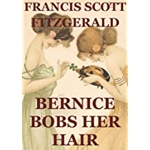 Bernice Bobs Her Hair (Annotated) (English Edition)