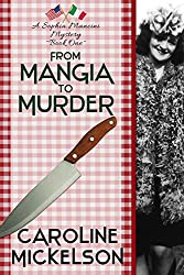 From Mangia to Murder (A Sophia Mancini ~ Little Italy Mystery Book 1) (English Edition)