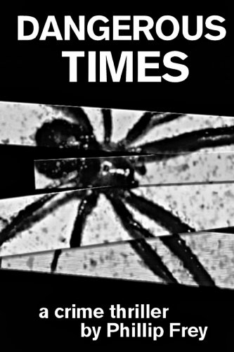 ebook: Dangerous Times (B004YDPQC6)