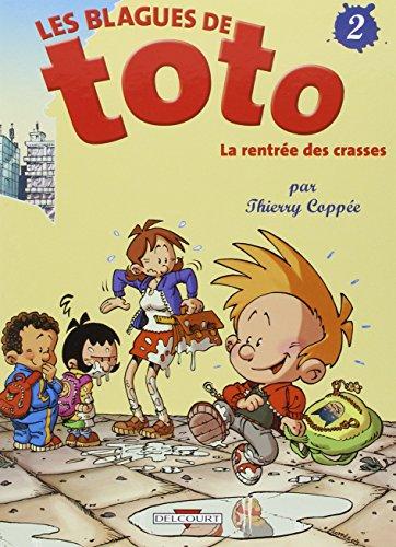 Les Blagues de Toto, tome 2 : La Rentrée des crasses par Thierry Coppée