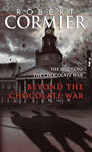 Beyond the Chocolate War (Laurel-Leaf Books) por Robert Cormier