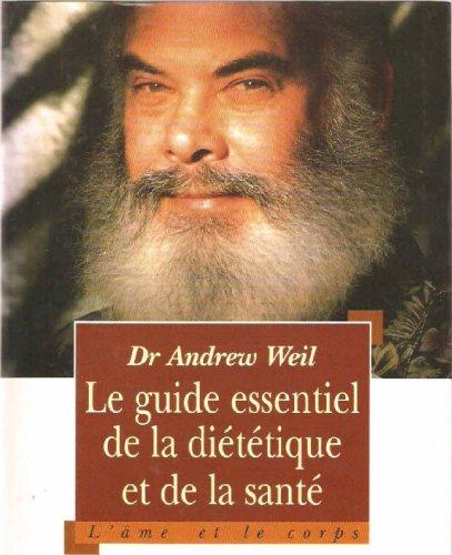 Le Guide Essentiel de la Dittique et de la Sant