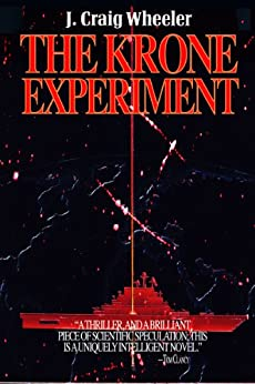 The Krone Experiment by [Wheeler, J. Craig]