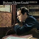 Glenn Gould Jubilee Edition: Brahms Zehn Intermezzi