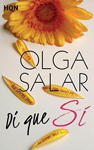 Di Que Si (HQN) por Olga Salar