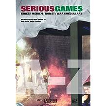 Serious Games: Krieg Medien Kunst