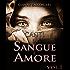 Canti di Sangue e Amore Vol.1: (Alba di Guerra)