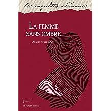 La femme sans ombre (Les enquêtes rhénanes t. 11)