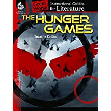 The Hunger Games: An Instructional Guide for Literature (Great Works, Instructional Guides for Literature)