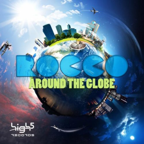 Rocco-Around The Globe