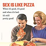 Preis am Stiel ® Single Coaster - Sex is like Pizza