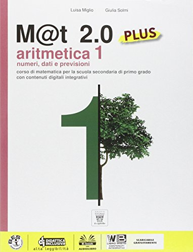 M@t 2.0 plus. Per la Scuola media. Con e-book: 1