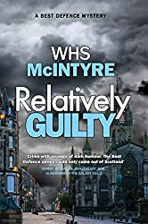 Relatively Guilty (Best Defence series Book 1)