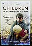 Children in the Second World War: Memories from the Home Front