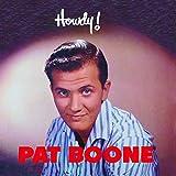 Songtexte von Pat Boone - Howdy!