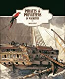 Pirates & Privateers in Mauritius by Piat, Denis (2014) Hardcover