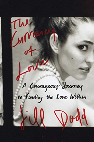 the-currency-of-love-a-courageous-journey-to-finding-the-love-within-english-edition