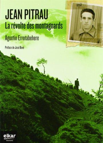 JEAN PITRAU, LE REVOLTE DES MONTAGNARDS