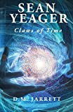 Sean Yeager Claws of Time (Sean Yeager Adventures, Band 3)