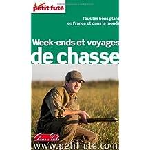 Petit Futé Week-ends et voyages de chasse