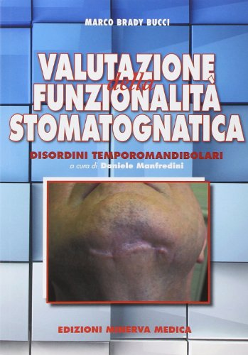 Valutazione della funzionalità stomatognatica. Disordini temporamandibolari
