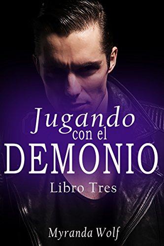Jugando con el demonio Libro tres: Gay Erotica en español (Las Pasiones de Asmodeo nº 3)