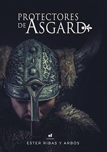 Protectores de Asgard por Ester Ribas y Arbós