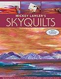 Mickey Lawler's Skyquilts: 12 Painting Techniques:, gebraucht gebraucht kaufen  Wird an jeden Ort in Deutschland