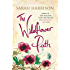 The Wildflower Path: from the author of the million copy bestseller, The Flowers of the Field (Flower Trilogy Book 3)